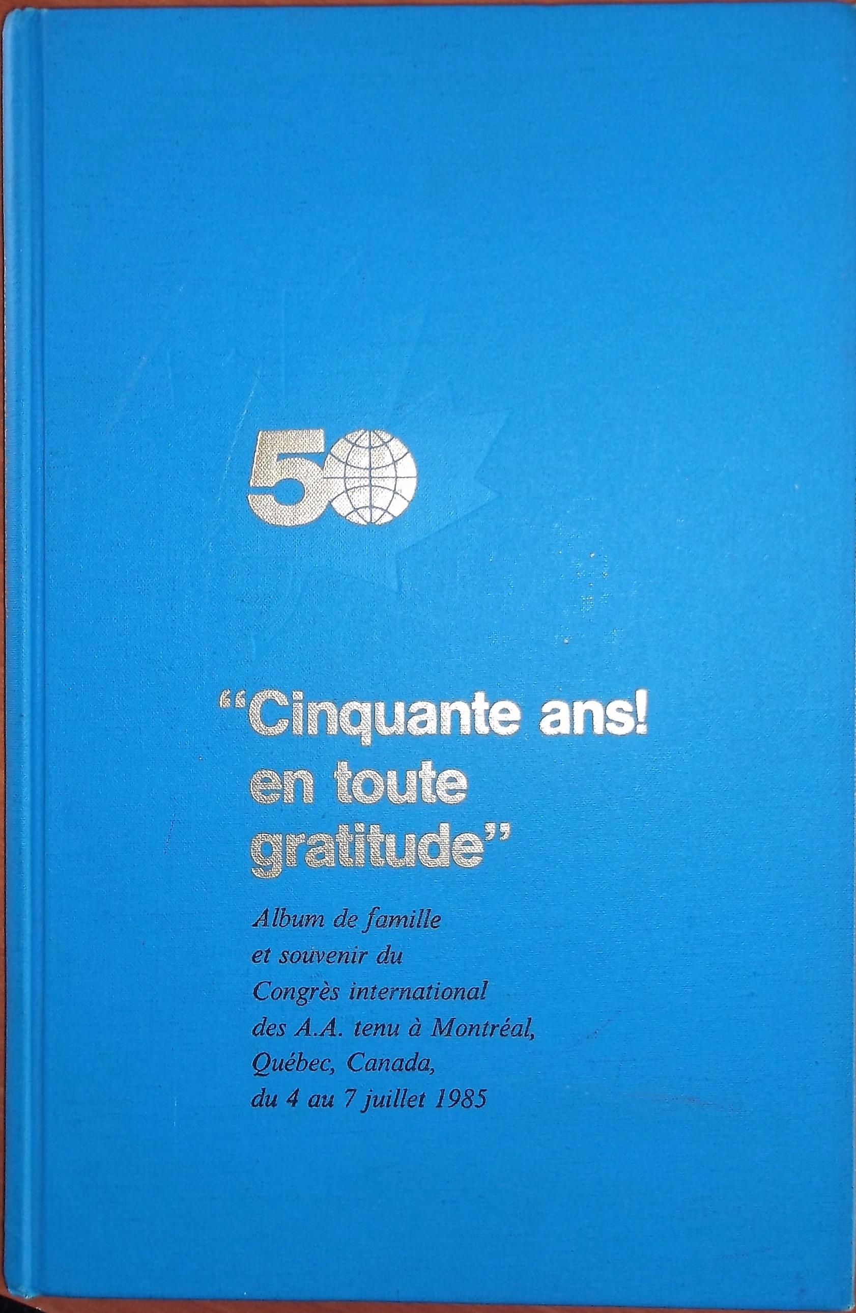 Cinquante ans en toute gratitude